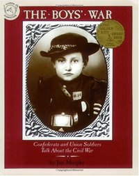 Used The Boys' War: Confederate and Union Soldiers Talk About the Civil War (USED)