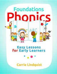 MB Foundations Phonics : Easy Lessons for Early Learners