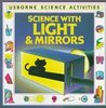 Used USBORNE SCIENCE WITH LIGHT AND MIRRORS (USED)