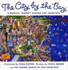 USED THE CITY BY THE BAY: A MAGICAL JOURNEY AROUND SAN FRANCISCO (USED)